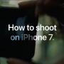 Apple lanza videos con consejos de cómo tomar fotografías con el iPhone 7