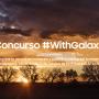 Nuevo concurso Samsung #WithGalaxy : Luces y Sombras
